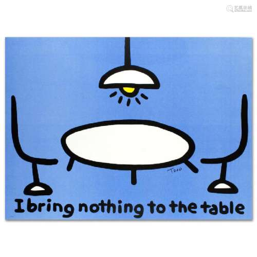 I Bring Nothing to the Table Limited Edition