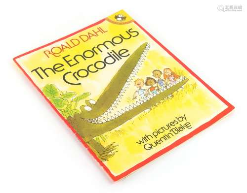 Property of a lady - DAHL, Roald - 'The Enormous Crocodile' - with pictures by Quentin Blake, Puffin